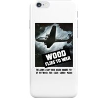Wood Flies To War -- WW2 iPhone Case/Skin