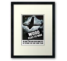 Wood Flies To War -- WW2 Framed Print