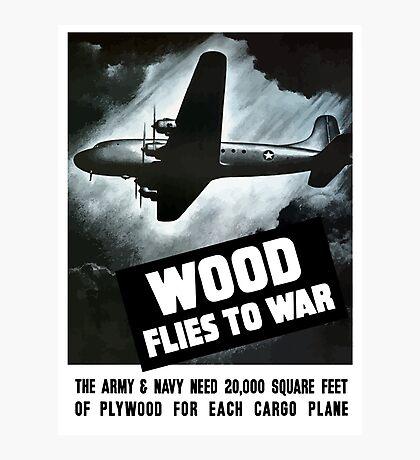 Wood Flies To War -- WW2 Photographic Print