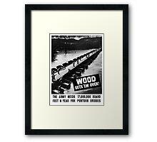Wood Gets 'Em Over -- WWII Framed Print
