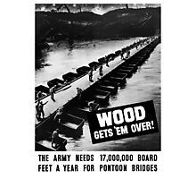 Wood Gets 'Em Over -- WWII Photographic Print