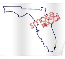 Smoke Local Weed in Orlando Florida (FL) Poster