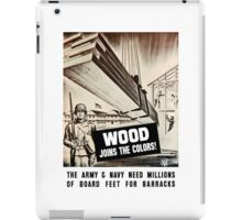 Wood Joins The Colors -- Army WWII iPad Case/Skin