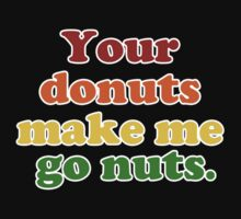 Your Donuts Make Me Go Nuts- Rainbow Baby Tee