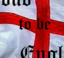 Proud to be English Sticker