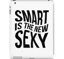 Smart, Sexy, Clever iPad Case/Skin