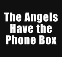 The Angels have the Phone Box by Chris McQuinlan