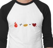 Fire + Bread = True Love Men's Baseball ¾ T-Shirt