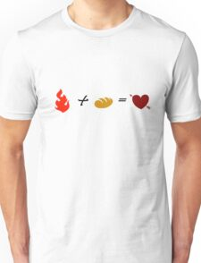 Fire + Bread = True Love Unisex T-Shirt