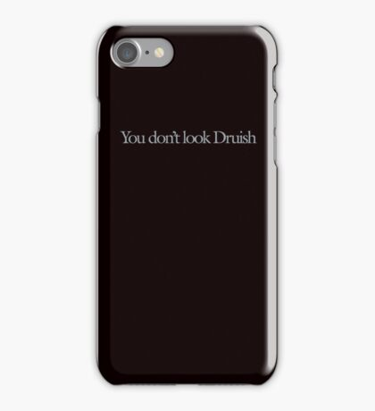 Space Balls - You don't look Druish iPhone Case/Skin