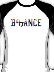 B47ANCE T-Shirt