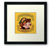 Not the Smart Guy Framed Print