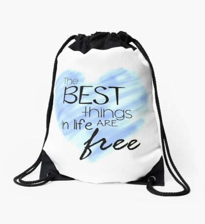 The Best Things In Life Are Free - Blue Heart Quote Drawstring Bag