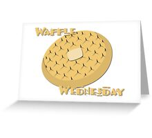 Waffle Wednesday Greeting Card