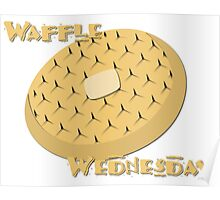 Waffle Wednesday Poster