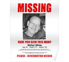 walter white missing  Poster