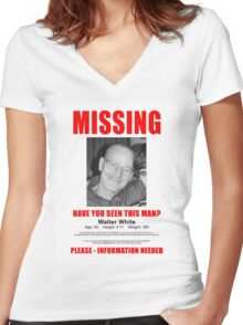 walter white missing  Women's Fitted V-Neck T-Shirt