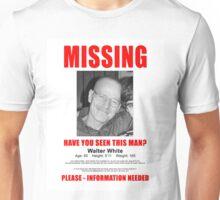 walter white missing  Unisex T-Shirt