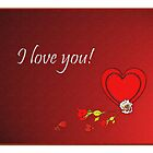 'I Love you' Valentine card by sarnia2
