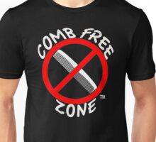 Comb Free Zone Unisex T-Shirt