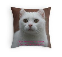 We Must Find A Cure Throw Pillow