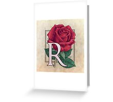 R is for Rose Greeting Card