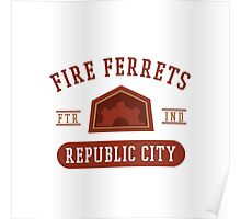 Republic City's Fire Ferrets (Red) Poster