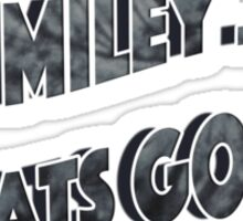 miley whats good??  Sticker