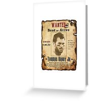 Wanted - Tom Brady - New England Patrots Greeting Card