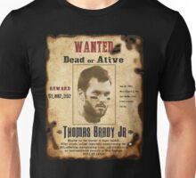 Wanted - Tom Brady - New England Patrots Unisex T-Shirt