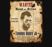 Wanted - Tom Brady - New England Patrots Unisex T-Shirt