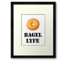 Bagel Lyfe Framed Print