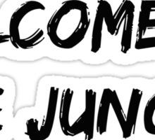 Welcome to the Jungle Sticker