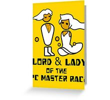 Lord and Lady of the Gloriouse PC Gaming Master Race Greeting Card