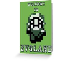 Welcome to EVOLAND Greeting Card