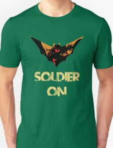 I will soldier on! T-Shirt