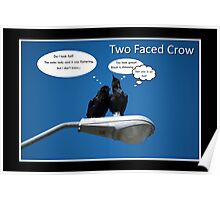 Two Faced Crow Poster