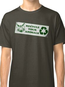 Please recycle your animals Classic T-Shirt