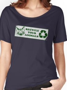 Please recycle your animals Women's Relaxed Fit T-Shirt