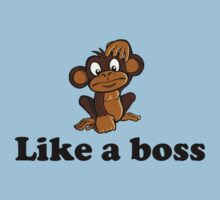 Like a boss - Monkey Kids Tee