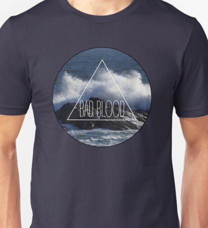 Bad Blood Shore Unisex T-Shirt