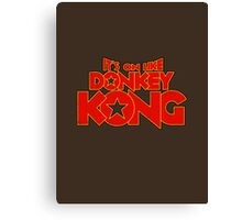 It's on like Kong! V2 Canvas Print