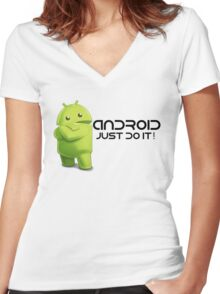 Android - Just do it! Women's Fitted V-Neck T-Shirt