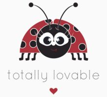 Totally Lovable! by OohLaLiza