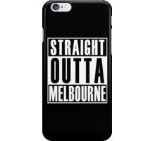 Straight Outta Melbourne iPhone Case/Skin