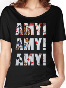 Amy Amy Amy! Women's Relaxed Fit T-Shirt