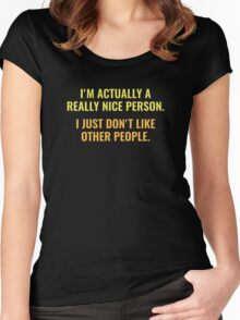 Really Nice Person Women's Fitted Scoop T-Shirt