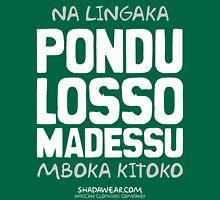 Pondu Losso Madessu Unisex T-Shirt