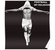 Football. My religion. Poster