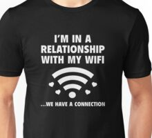 I'm In A Relationship Unisex T-Shirt